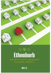 EthnoburbThe New Ethnic Community in Urban America
