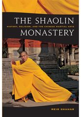 The Shaolin Monastery – History, Religion, and the Chinese Martial Arts | Hawaii Scholarship Online