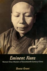Eminent Nuns – Women Chan Masters of Seventeenth-Century China - Hawaii Scholarship Online
