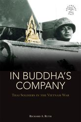 In Buddha's CompanyThai Soldiers in the Vietnam War$