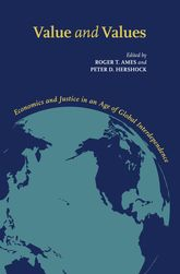 Value and ValuesEconomics and Justice in an Age of Global Interdependence$