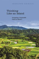 Thinking Like an Island – Navigating a Sustainable Future in Hawaii - Hawaii Scholarship Online
