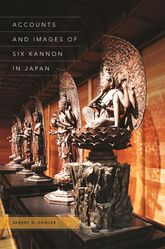 Accounts and Images of Six Kannon in Japan$