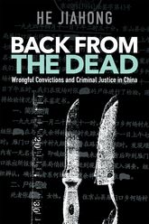 Back from the Dead – Wrongful Convictions and Criminal Justice in China - Hawaii Scholarship Online