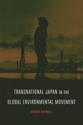 Transnational Japan in the Global Environmental Movement$